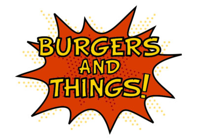 Burgers and Things